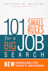 101 Small Rules for a Big Job Search by Tony Beshara