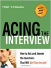 Acing the Interview by Tony Beshara